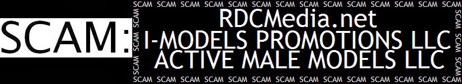MODELING SCAM: RDC Media, I-Models Promotions, Active Male Models, Models-Today