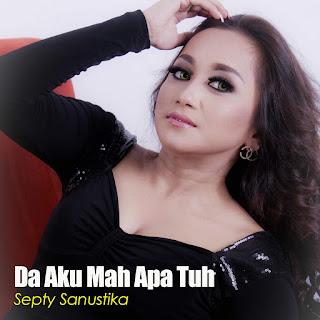Septy Sanustika - Da Aku Mah Apa Tuh on iTunes