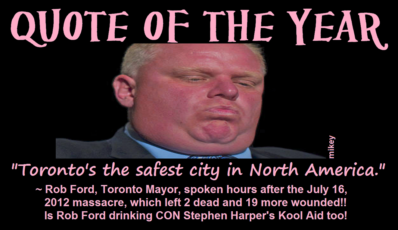 Ford Quote Aunty Harper Graphicsmikey Rob Ford's Quote Of The Year