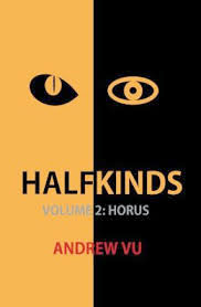 Halfkinds Volume 2: Horus
