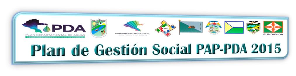 Plan de Gestión Social PAP - PDA 2015