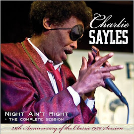 Charlie Sayles – Night Ain't Right: Complete Session [25th Anniversary Edition]