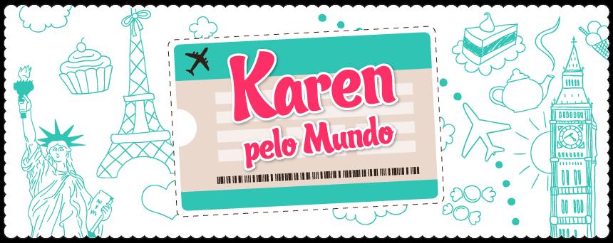 Karen pelo Mundo