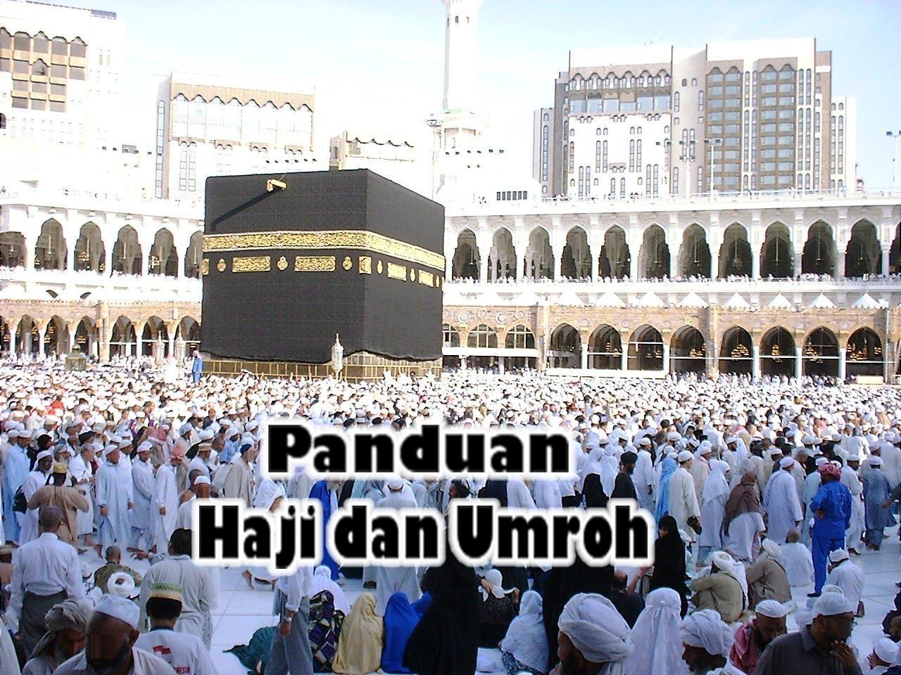 panduan ibadah haji umroh blogspot