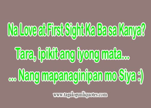 Love At First Sight Quotes Tagalog