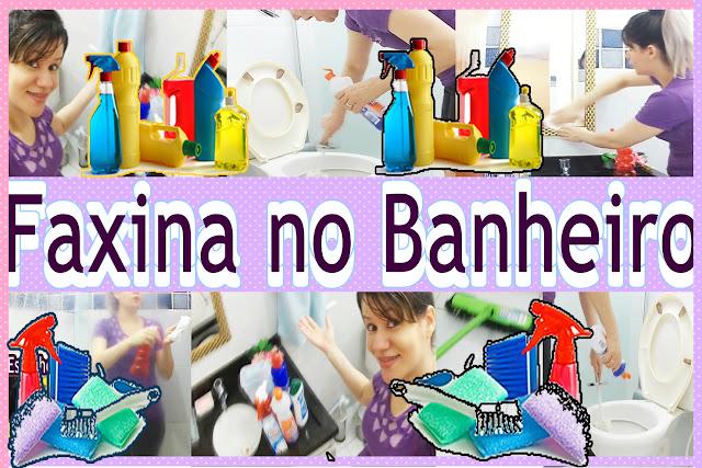 Faxina no Banheiro: Vaso, Box, Pia, Espelho, Porta, Armário, Acessórios de Inox, Piso e Produtos Por Blog Roxachic.com