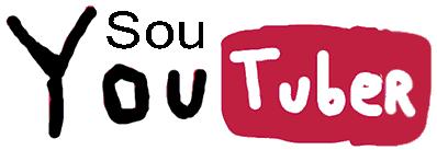 Sou Youtuber - o primeiro site brasileiro sobre notícias de Youtubers famosos, dicas e tutoriais