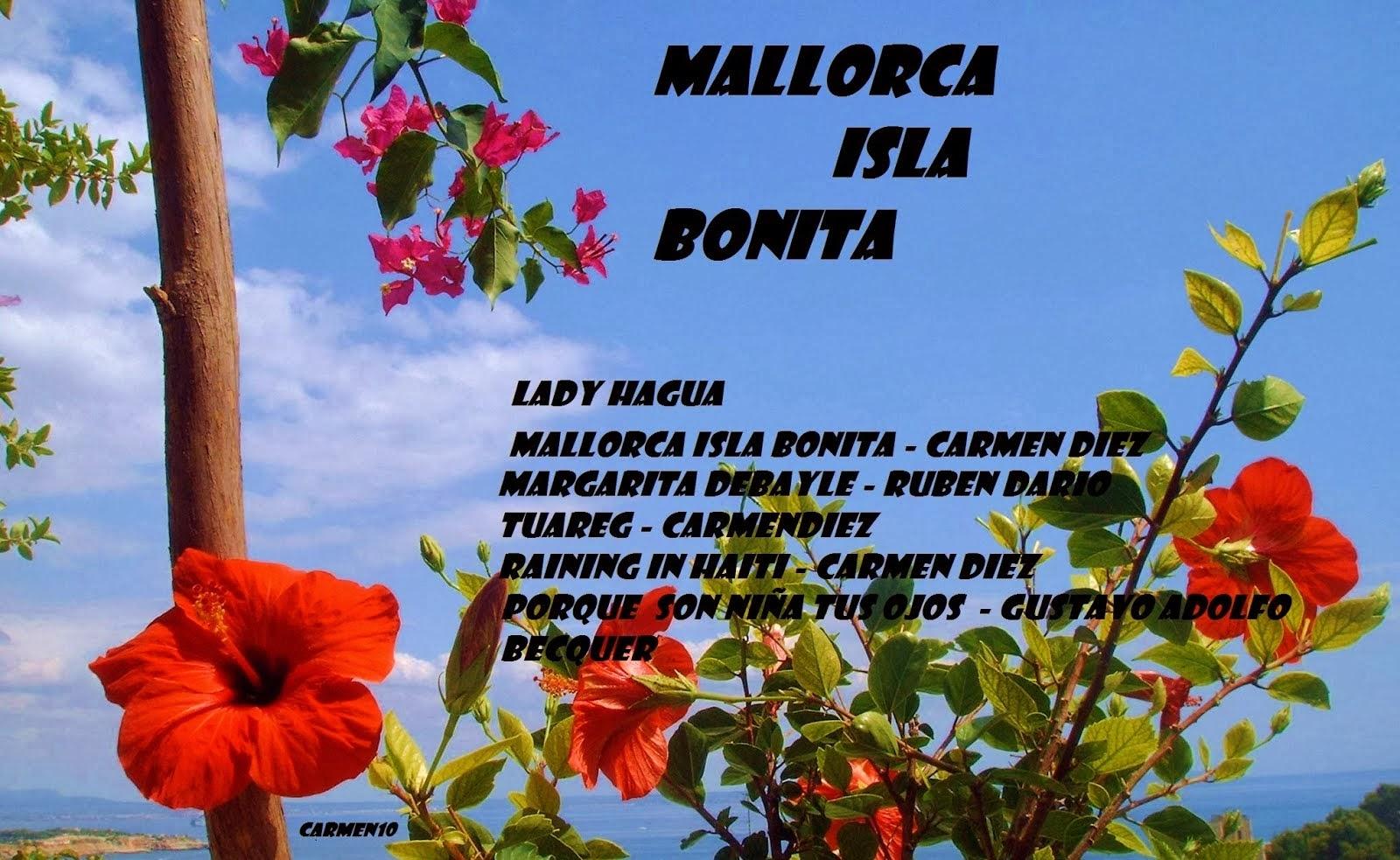 MALLORCA ISLA BONITA -  LADY HAGUA
