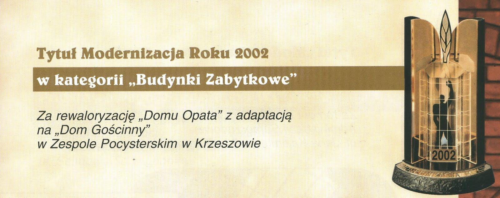 i pierwsza nagroda - ogólnopolski konkurs: Modernizacja Roku 2002