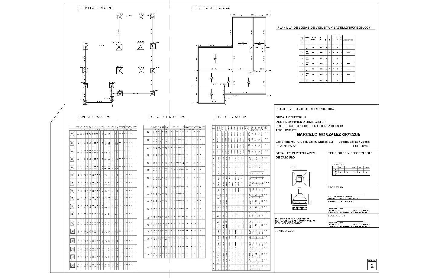 Trabajos para colegas estudio de arquitectura caracciolo for Planos de estructuras