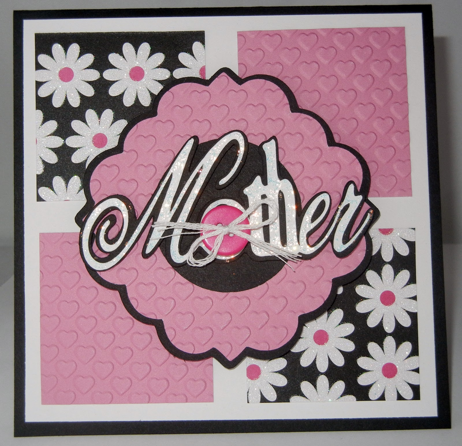 My cricut craft room card creating tuesday may 7 2013 for Classy mothers day cards