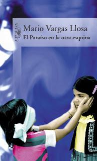 El Paraíso de la otra Esquina - Mario Vargas Llosa