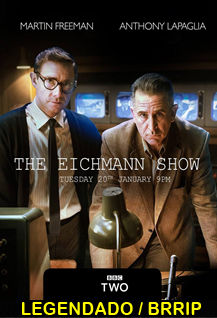 Assistir The Eichmann Show Legendado 2015