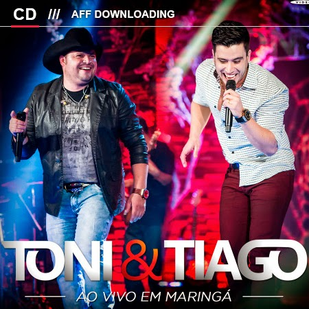Toni e Tiago – Ao Vivo em Maringá – 2014