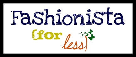 Fashionista for Less