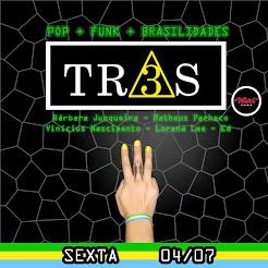 À TR3S! 04/07