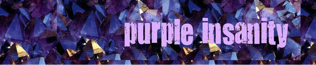 purple insanity