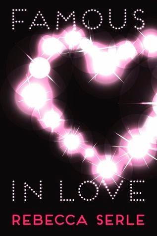 Famous in Love - Rebecca Serle book cover