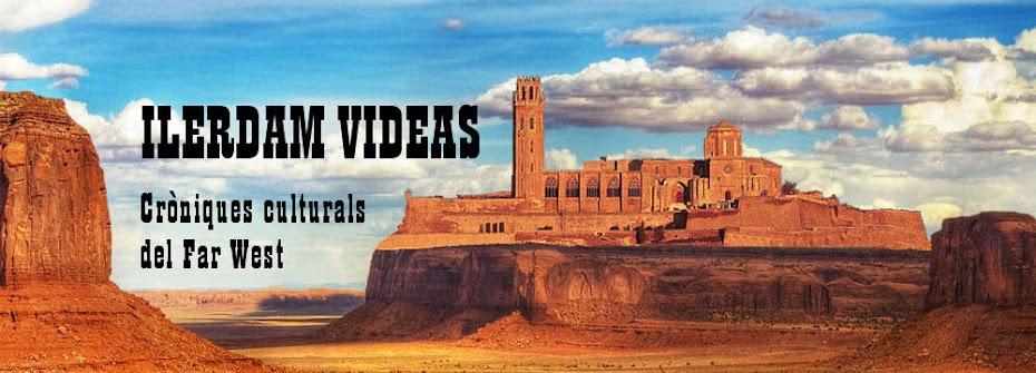 ILERDAM VIDEAS