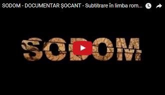 Sodoma – Un film documentar șocant despre propaganda homosexuală și pedofilă