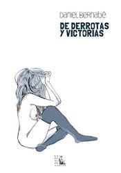 De derrotas y victorias