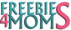 Freebies4Mom |Freebies |Free Stuff |Free Samples |Coupons
