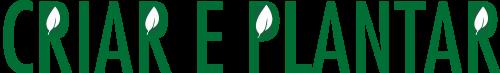 Criar e Plantar - Paisagismo, Galinheiros, Reflorestamento