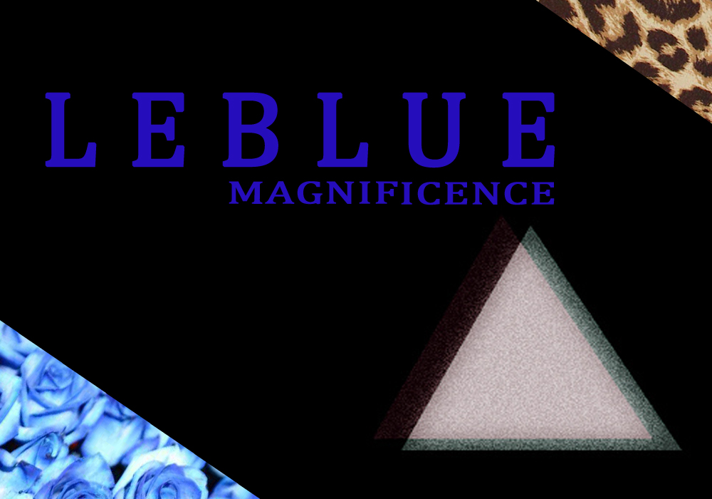 Leblue magnificence