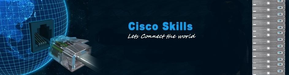 Cisco Skills