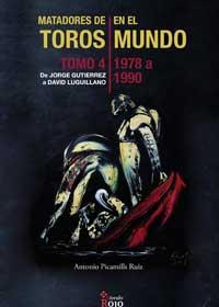 MATADORES DE TOROS EN EL MUNDO. Tomo 4