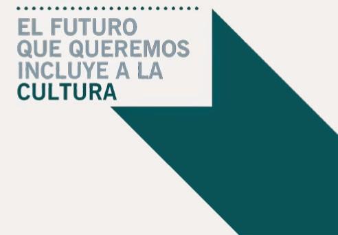 Únete a la campaña para la inclusión de la cultura en los objetivos de desarrollo sostenible