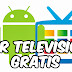 Ver Televisión GRATIS en Android