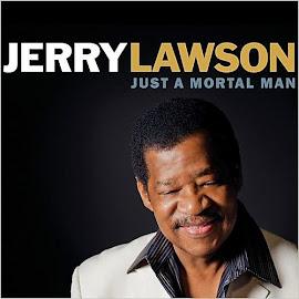 Jerry Lawson – Just A Mortal Man (2015)