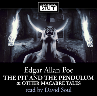The Pit and The Pendulum and Other Macabre Tales
