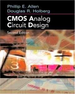 CMOS ANALOG CIRCUIT DESIGN ALLEN HOLBERG PDF DOWNLOAD