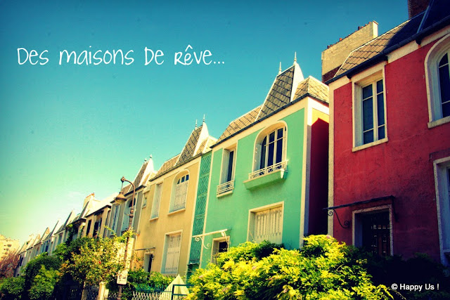 Des maisons de rêve...
