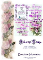 Fili senza Tempo, Formigine dal 15 al 17 marzo 2013....venite a trovarmi!