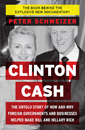 Clinton Cash - Untold Story of How and...