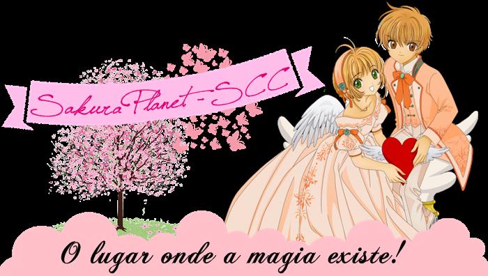 Sakura Planet - SCC ✩ O lugar onde a magia existe!