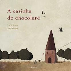 """Para os mais Gulosos apresentamos """"A Casinha de Chocolate"""