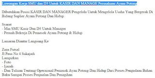Lowongan Kerja SMU dan D3 Untuk KASIR DAN MANAGE Perusahaan Ayam Potong