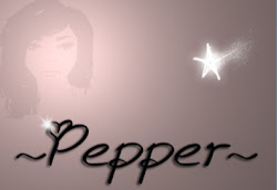~Pepper~