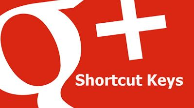 Google+ Shortcut Keys-zezr
