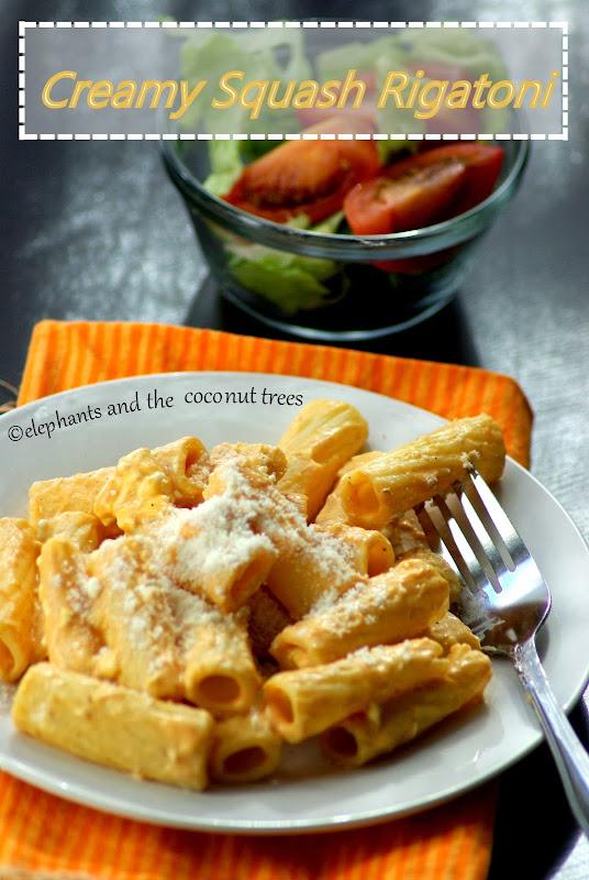 elephants and the coconut trees: Creamy Squash Rigatoni / Pasta Recipe