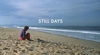 Still Days