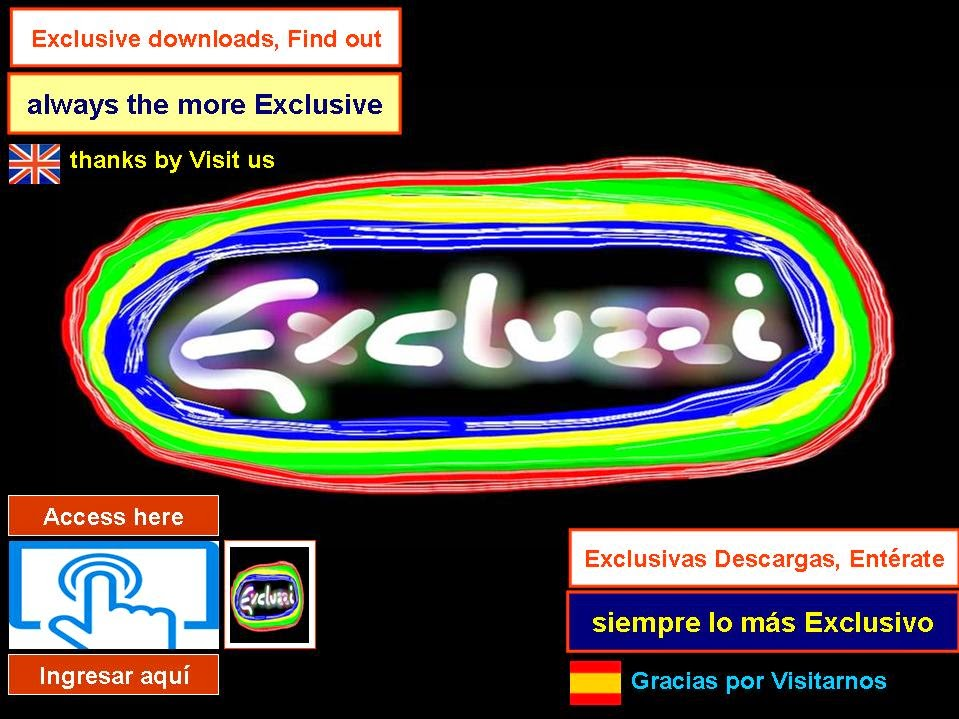 EXCLUZZI find out and take advantage of all our exclusive Downloads, access here