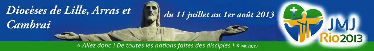 JMJ Rio 2013 Diocèses de Lille, Arras et Cambrai