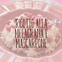 http://pane-e-marmellata.blogspot.com/2011/12/risotto-alla-melagrana-e-mascarpone.html