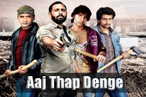 Aaj Thap Denge