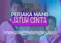 FTV Perjaka Manis Jatuh Cinta SCTV